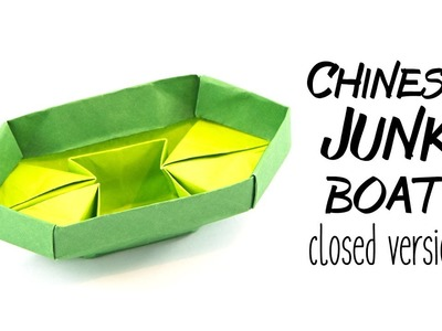 Origami Chinese Junk Boat Tutorial - Closed Version - Paper Kawaii