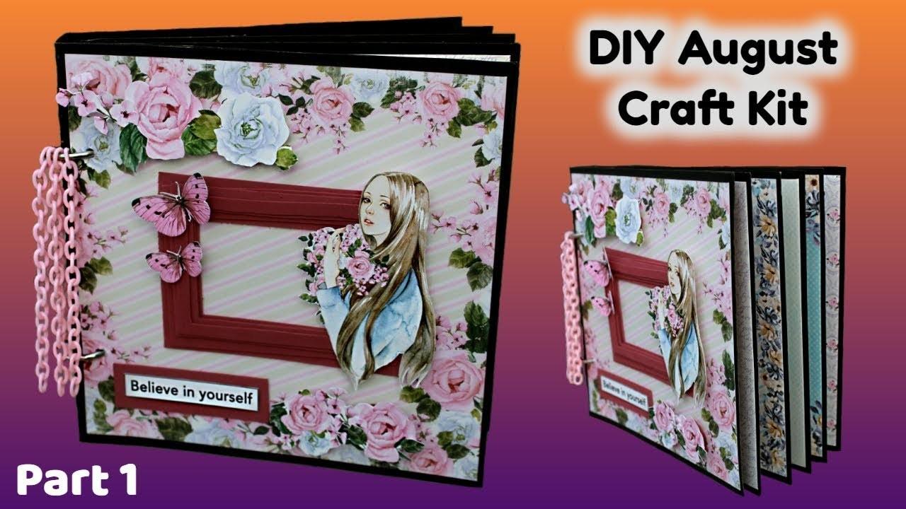 Part 1 - DIY August Craft Kit   DIY Scrapbooking Kit