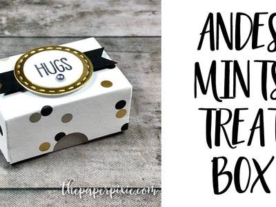 Andes Mints Treat Box Tutorial