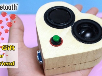 Building AWESOME BLUETOOTH SPEAKER for your GIRLFRIEND!!!   How to make