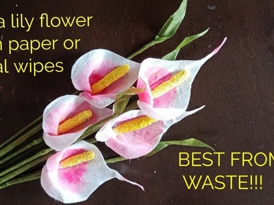Calla lily using baby wipes   Easy to make baby wipe flowers