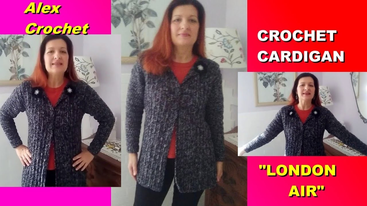 Crochet Jacket Cardigan London Air Any Size Tutorial Very Easy For