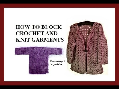 HOW TO BLOCK A CROCHET OR KNIT SWEATER