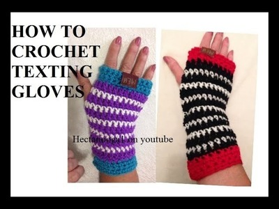 HOW TO CROCHET STRIPED TEXTING GLOVES, for pattern #2247