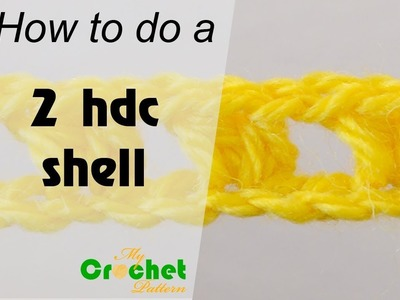 How to do a 2 half double crochet shell - Crochet for beginners