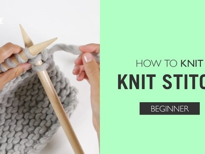 How to knit: Knit Stitch