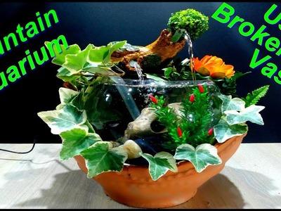 How to make a Beautiful Aquarium Fountain in Broken Vase