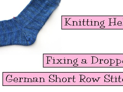 Knitting Help - Fixing a Dropped German Short Row Stitch
