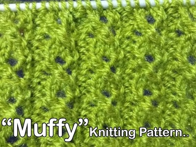 """""""Muffy"""" New Beautiful Knitting pattern Design 2018"""