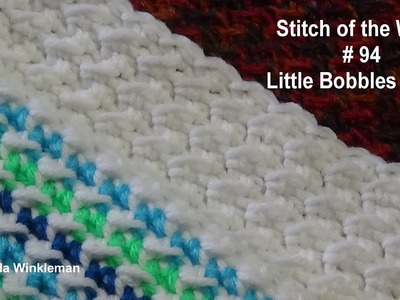 Stitch of the Week #94 Little Bobbles Stitch - Crochet Tutorial  - Quick and Easy