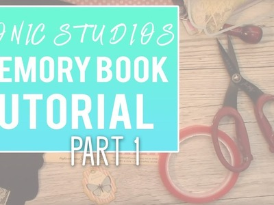 Tutorial - Tonic Studios - Keepsake Book Maker Collection 2 - PART 1 Spine, Front and Back Cover