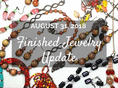 Beading, Beaded Jewelry, Finished Jewelry Update - August 31, 2018!