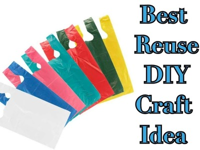 Best Reuse DIY Craft Idea with plastic carry bags