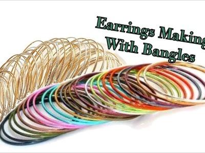 Designer Earrings making with bangles