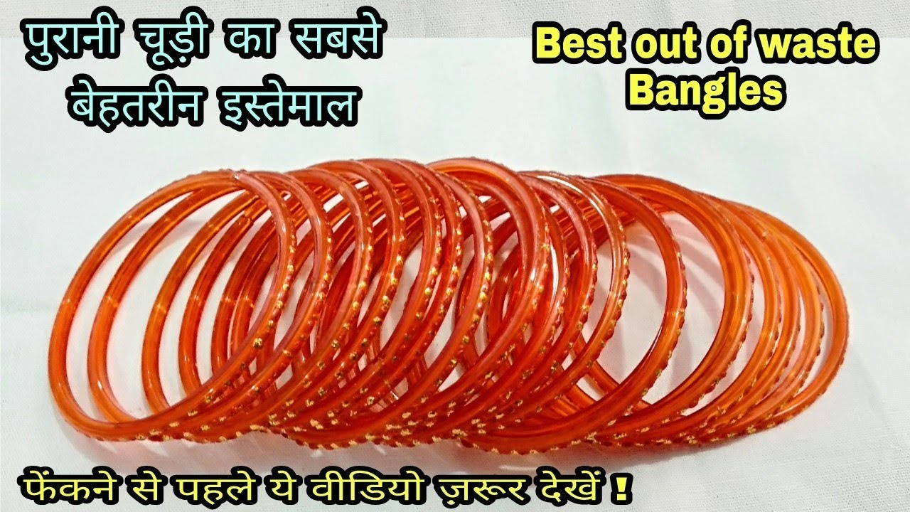 DIY Best out of Waste Bangles.Best Reuse Idea