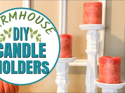 DIY CANDLE HOLDERS | FARMHOUSE DECOR