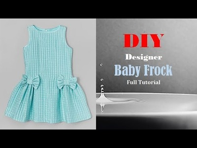 Diy Designer Baby Frock For 1 to 2 year baby girl Full Tutorial