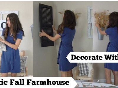 FALL DECORATE WITH ME , RUSTIC FALL FARMHOUSE DECOR | Momma From Scratch