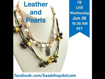 Leather and Pearl with Kate and Emily