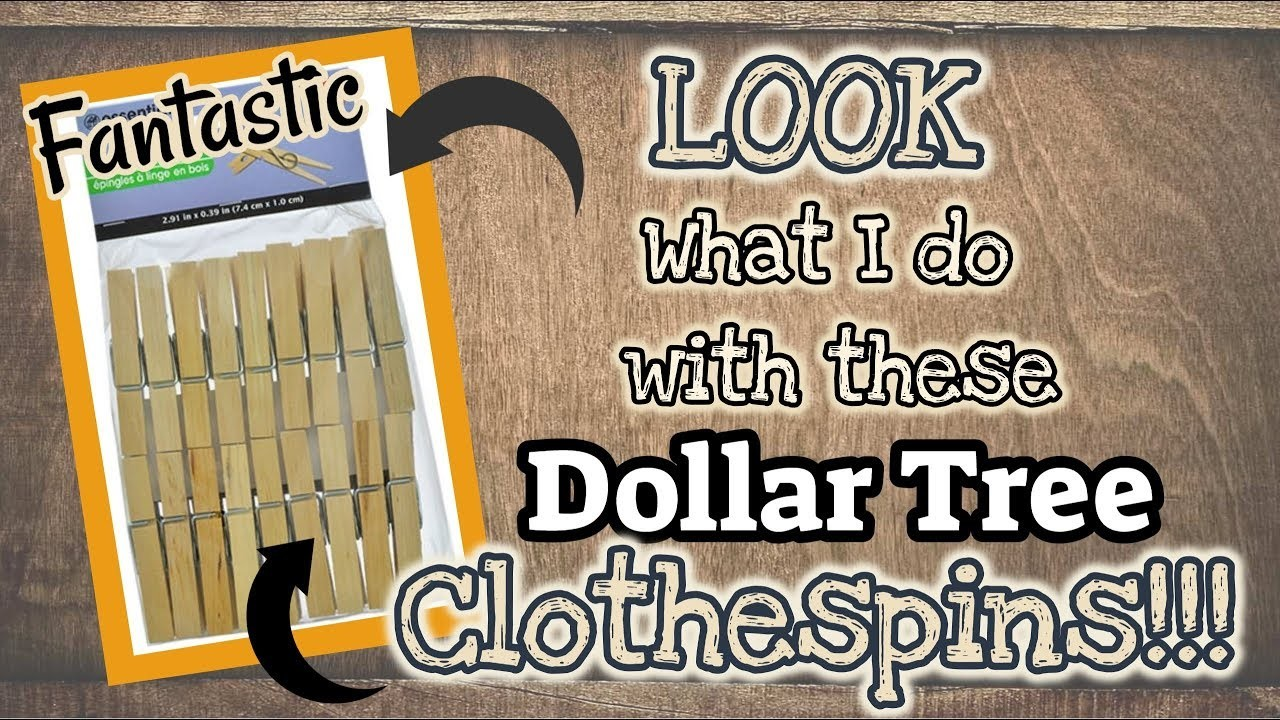 LOOK what I do with these Dollar Tree CLOTHESPINS!!!!! DOLLAR TREE DIY