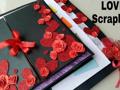 Love Scrapbook|| Scrapbook For Love One||Scrapbook For Someone special