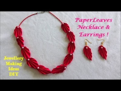 Paper Leaves Necklace & Earrings ~ DIY Jewellery making Ideas ~ Easy Steps.Tutorial.