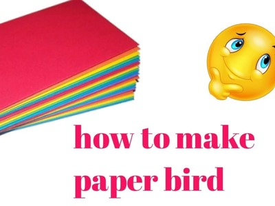 DIY. how to make paper bird.kids craft.kids make to easy|| SAFAM crafts ||