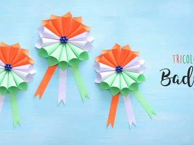DIY Independence Day Badge|Tricolor Badge|15th August Craft Ideas