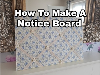 How To Make A Notice Board - DIY - Vintage Themed - Gift - Craft Fair Idea