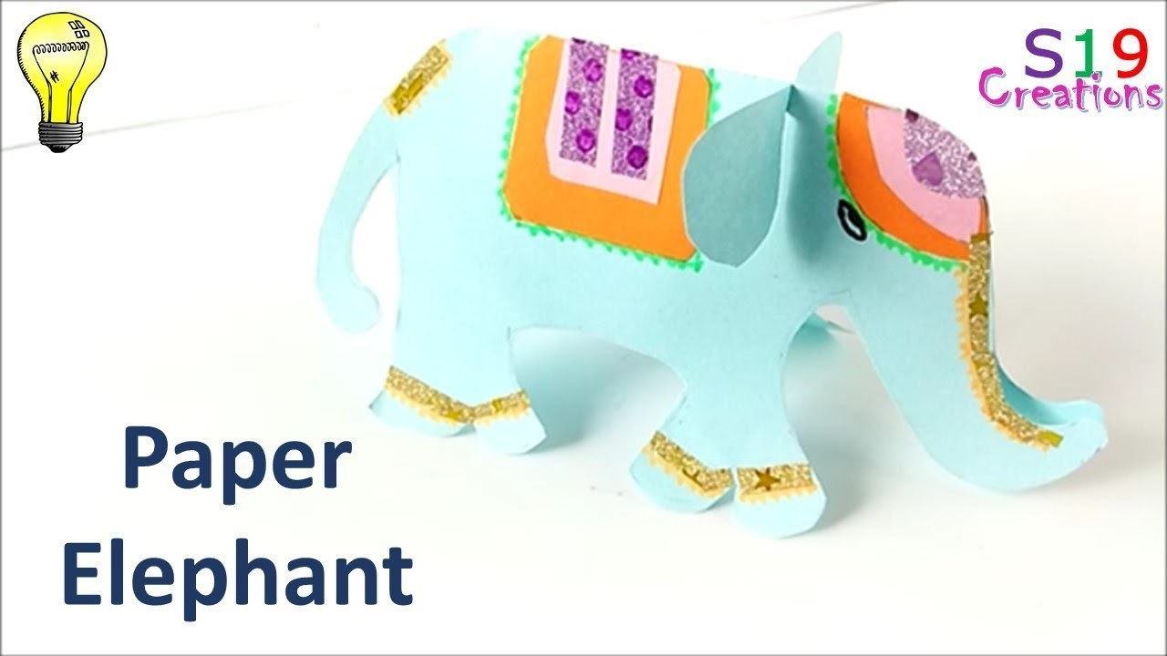 How To Make A Paper Elephant Easy Paper Craft Ideas For Kids Kids