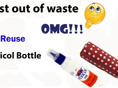 How to reuse old fevicol bottle|waste material craft idea | amazing craft idea