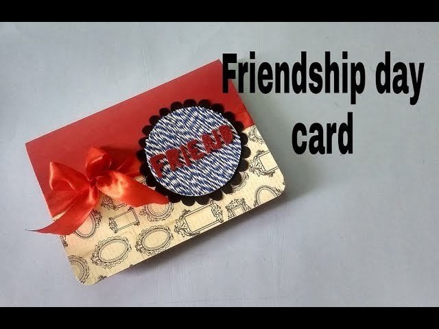 A Beautiful Handmade card for friend | diy Card for Friend | FRIENDSHIP DAY CARD