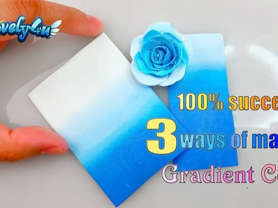 Clay Tutorial┃100% success 3 ways of making gradient colors┃DIY everyday