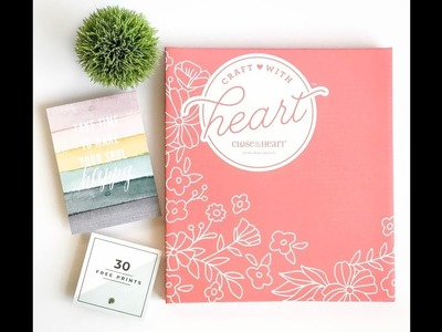 Close to My Heart | Craft with Heart