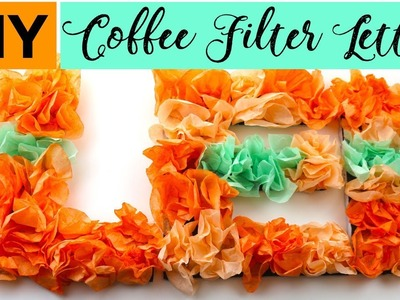 DIY Coffee Filter Letter Wall Decor Under $5