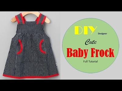 DIY Cute And Stylish Baby Frock Cutting And Stitching Full Tutorial
