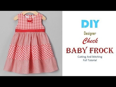 DIY Designer  Check Baby Frock Cutting And Stitching full Tutorial