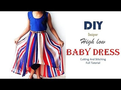 DIY Simple High Low baby Frock Cutting And Stitching Full Tutorial