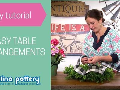 DIY Tutorial - Easy Table Arrangements - Carolina Pottery