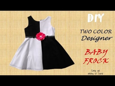 DIY Two colour Designer BABY FROCK cutting and Stitching full tutorial