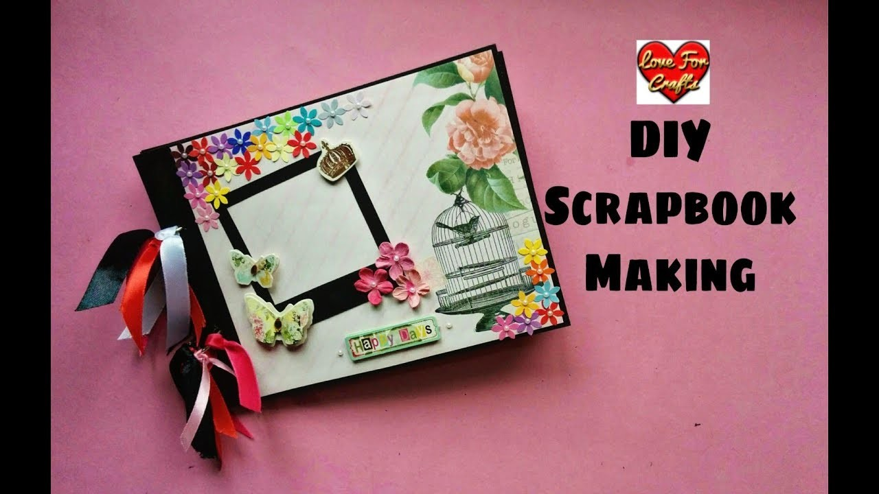 How to Make a Scrapbook | Scrapbook Tutorial | DIY Scrapbook Idea