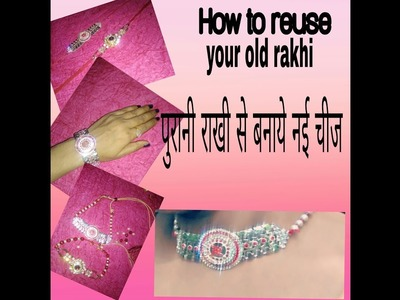 How to reuse old RAKHI new craft idea