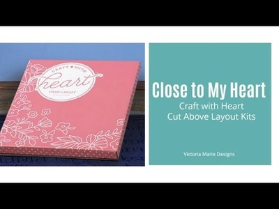 NEW! Close to My Heart | Kit Unboxing | Craft with Heart Kit