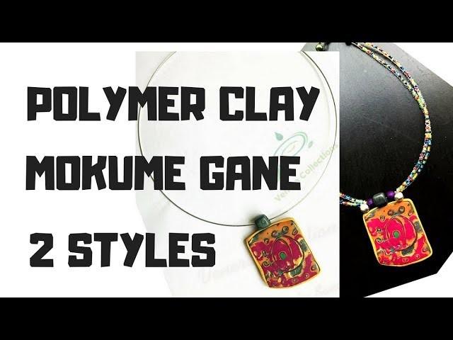 PART 1 - POLYMER CLAY FALL MOKUME GANE TUTORIAL   2 WAYS | DIY #17