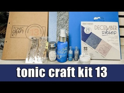 Tonic craft kit 13 | Unboxing & 3 cards