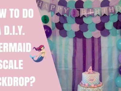 TUTORIAL #3 : HOW TO DO A DIY MERMAID SCALE BACKDROP?   pinkprincess