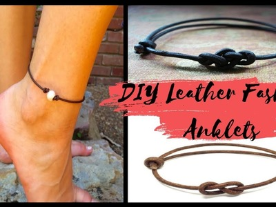 DIY: Leather Anklets| Summer outfit jewels| Beach Anklets | how to make own anklets