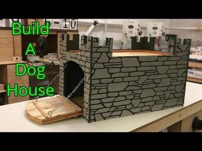 How to build a Dog House. Castle Dog House