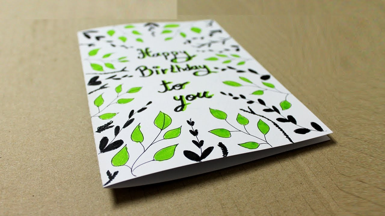 How To Make A Greeting Card For Birthday At Home Handmade Cards