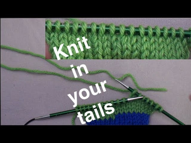 Knitting in Yarn Tails. Technique Tuesday